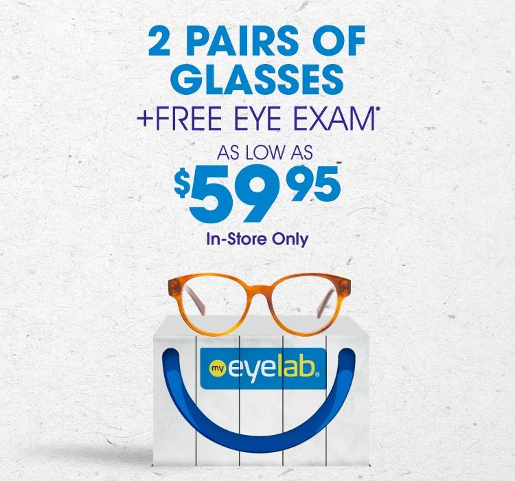 2 pair of eyeglasses + free eye exam as low as $59.95