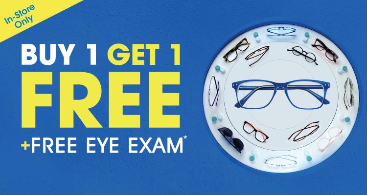 Buy 1, Get 1 Free + Free Eye Exam*