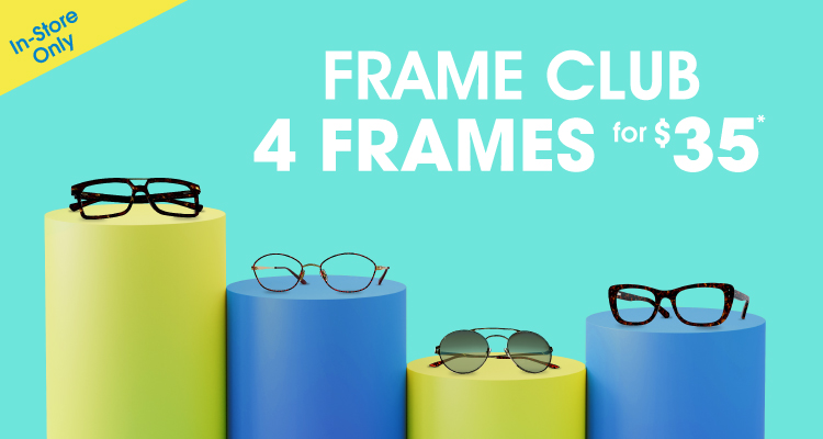 Join the Frame Club and get 4 Frames for $35*